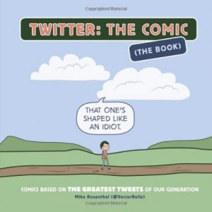 Best Tweets Ever Book - Twitter The Comic - Gifts For Teenagers
