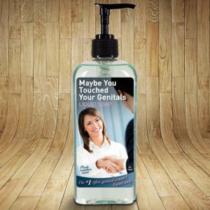 Maybe You Touched Your Genitals Hand Soap - Gifts For Couples