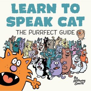 Learn To Speak Cat - The Purrfect Guide - Gifts Under $10