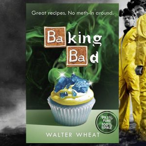 Baking Bad Cook Book - Gifts For Sister
