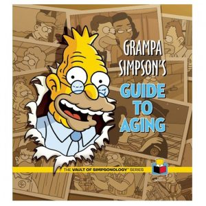 Grampa Simpson's Guide To Aging | The Simpsons Hardcover Book - 80th Birthday Present Ideas