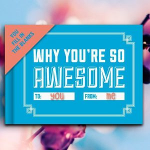 You're So Awesome - Fill in the Blanks Booklet - Gifts For Teenagers