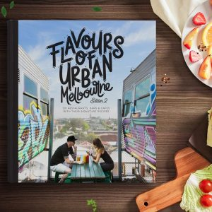 Flavours of Urban Melbourne (2nd Ed.): Restaurant Guide & Recipe Book - Gift Ideas For Your Girlfriend