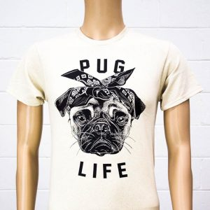 Pug Life T-Shirt  - Gifts For Dog Lovers