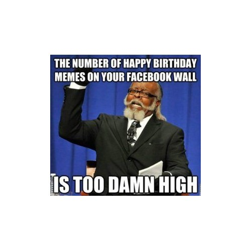 THE 150 FUNNIEST HAPPY BIRTHDAY MEMES (Dank Memes Only)