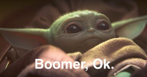 """29 """"OK Boomer"""" Memes That Are Better Than Avocado On Toast"""